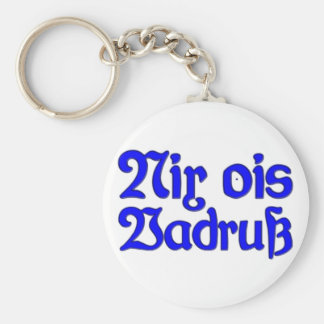 Nada ois Vadruß nada Baviera como aflicción bávaro Llavero