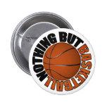 Nada pero baloncesto pins