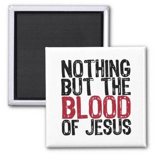 Nada pero la sangre iman de nevera
