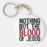 Nada pero la sangre llavero redondo tipo pin