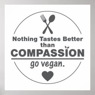 Nada prueba mejor que va la compasión vegano póster
