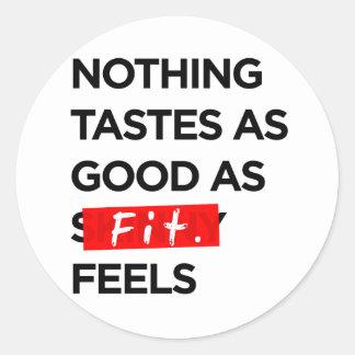 Nada prueba tan bueno como FIT siente - la Etiqueta Redonda