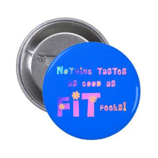 ¡Nada prueba tan bueno como FIT siente Pin