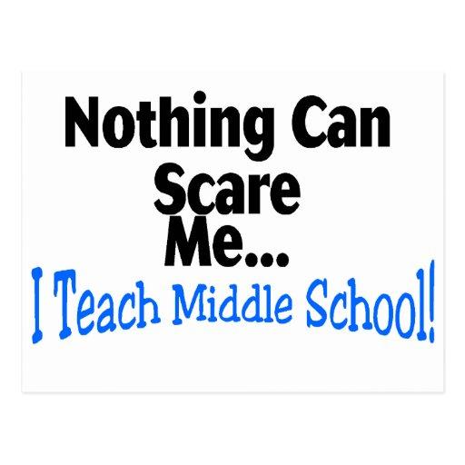 Nada puede asustarme que enseño a la escuela secun tarjeta postal