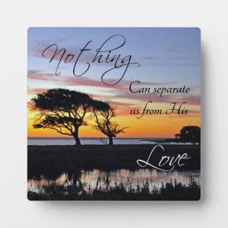 """""""Nada puede separarnos"""" placa cristiana de la cita"""