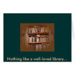 Nada tiene gusto de una biblioteca bien-amada… felicitacion