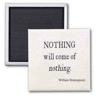 Nada vendrá nada cita de Shakespeare Imán Cuadrado