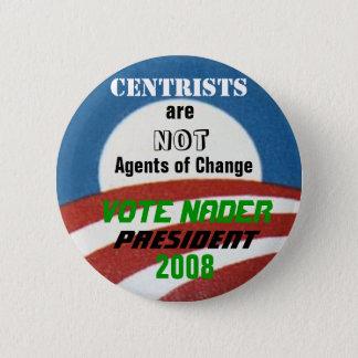 Nader Anti-Centrist Button