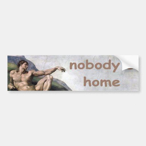 nadie a casa pegatina para auto