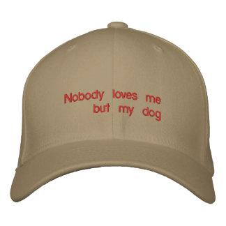 Nadie ama me pero mi perro gorro bordado