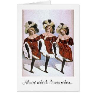 Nadie baila sobrio tarjeta de felicitación