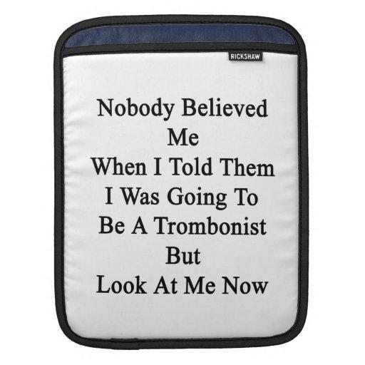 Nadie creyó que cuando les dije yo iba a mangas de iPad