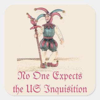 Nadie cuenta con la inquisición de los E.E.U.U. Pegatina Cuadrada