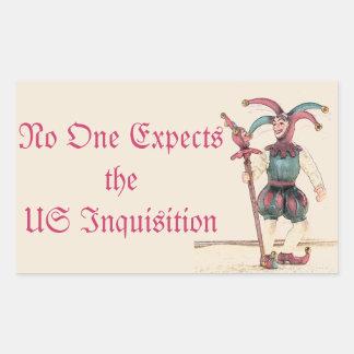Nadie cuenta con la inquisición de los E.E.U.U. Pegatina Rectangular