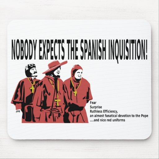 Nadie cuenta con la inquisición española Mousepad
