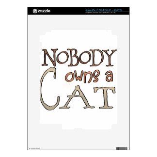 Nadie debe un gato pegatina skin para iPad 3