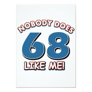 """¡Nadie hace 68 como mí! Invitación 5"""" X 7"""""""