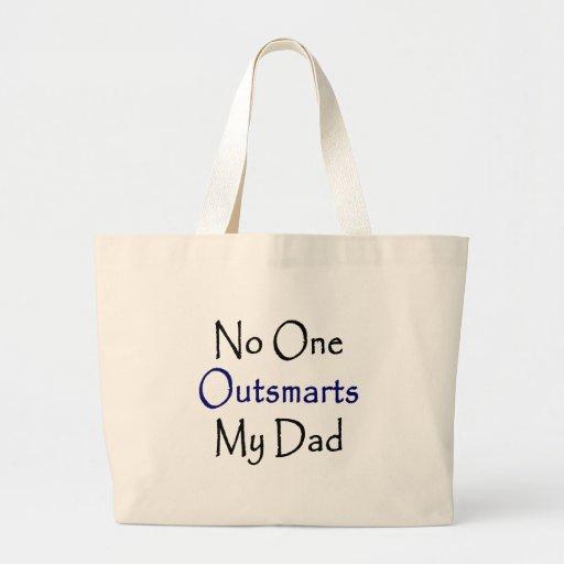 Nadie Outsmarts a mi papá Bolsa De Mano