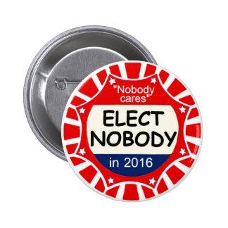 Nadie para el presidente 2016 pins