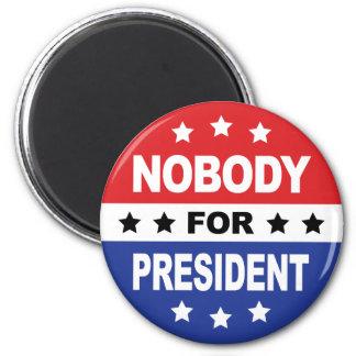 Nadie para el presidente imán redondo 5 cm