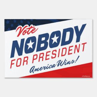 Nadie para el presidente letreros