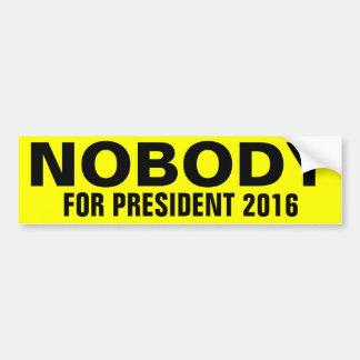 Nadie para el presidente pegatina de parachoque