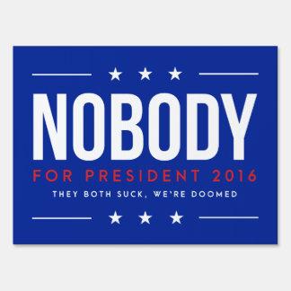 Nadie para solo del presidente el | echado a un letreros