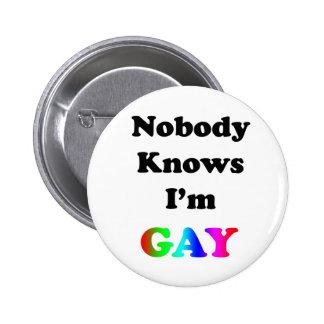 Nadie sabe que soy gay pin redondo de 2 pulgadas