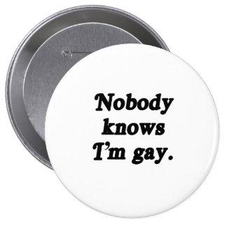 Nadie sabe que soy gay - .png pin redondo de 4 pulgadas