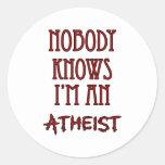 Nadie sabe que soy un ateo etiqueta redonda