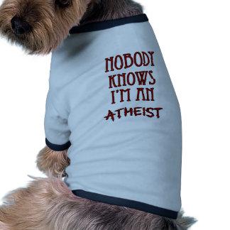 Nadie sabe que soy un ateo camisas de perritos