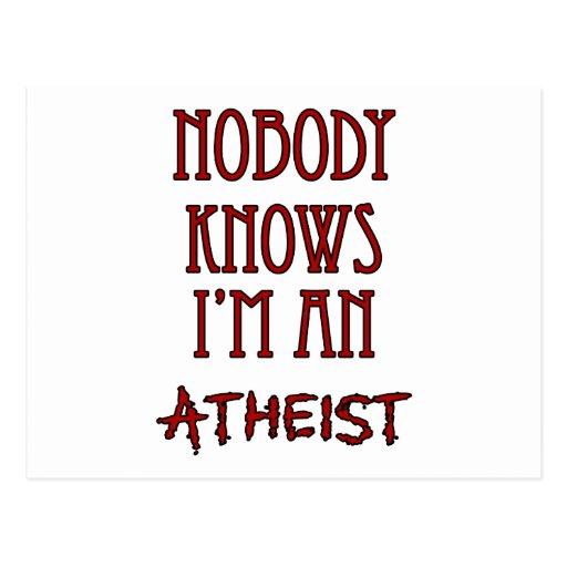 Nadie sabe que soy un ateo tarjeta postal
