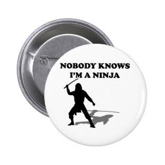 Nadie sabe que soy un Ninja Pin Redondo De 2 Pulgadas
