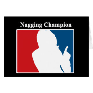 Nagging Champion Congratulations Card