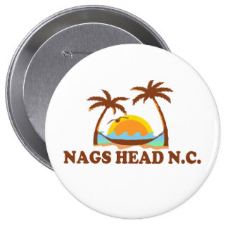 Nags Head. 4 Inch Round Button