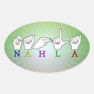 NAHLA ASL FINGERSPELLED NAME SIGN OVAL STICKER