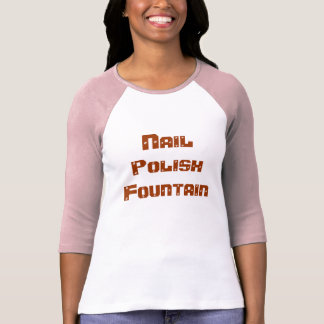 Nail Polish Fountain T-Shirt