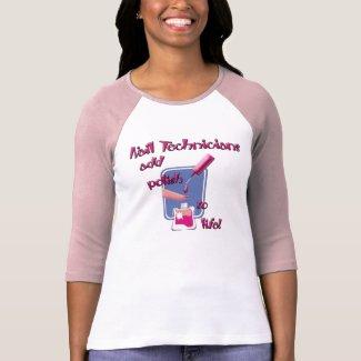 Nail Technicians Shirt shirt