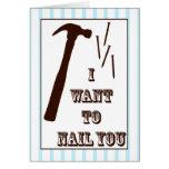 Nail You Greeting Card