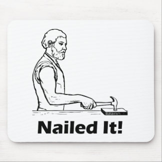 Nailed It! Hammer Tool Funny Humor Pun Mouse Pad