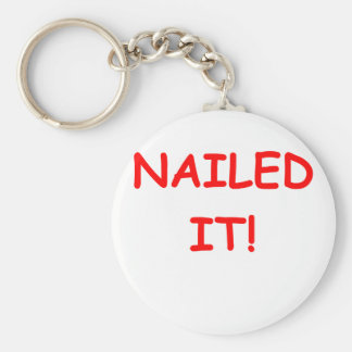 NAILED it Key Chain