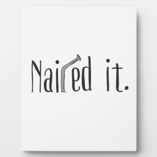 Nailed It Plaque