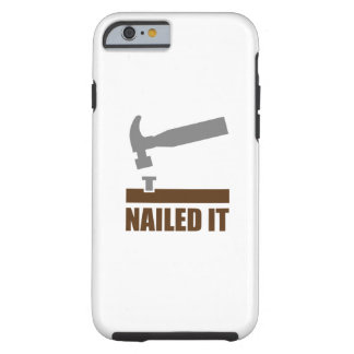 Nailed It Tough iPhone 6 Case