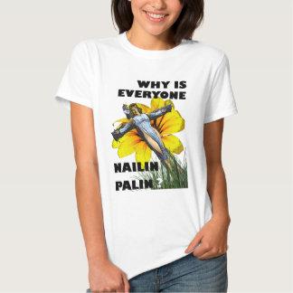 Nailin Palin T Shirt