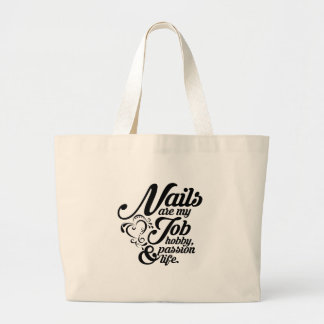Nails are my life large tote bag