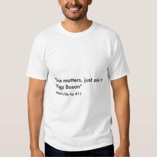 Nakor's life tips size matters Higgs Boson T-shirt