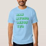 Nam Myoho Renge Kyo design Shirt