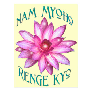 Nam Myoho Renge Kyo with Lotus Flower Design Postcard