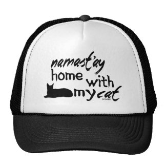 Namast'ay Home with My Cat Trucker Hat