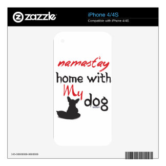 Namast'ay Home with My Dog iPhone 4S Skins